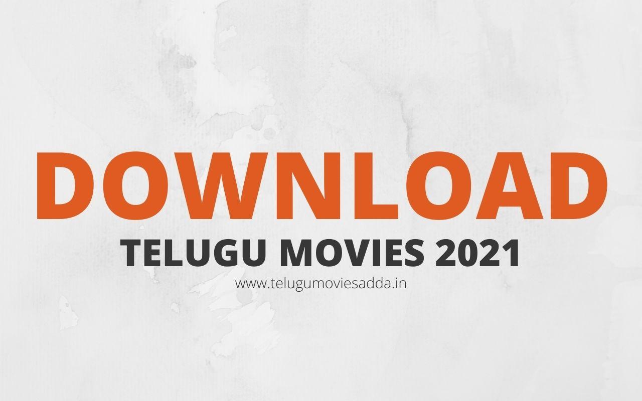 Telugu Movies Download 2021