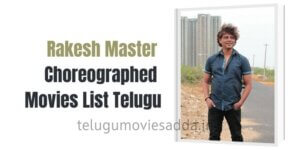 Rakesh Master Choreographer Movies List Telugu