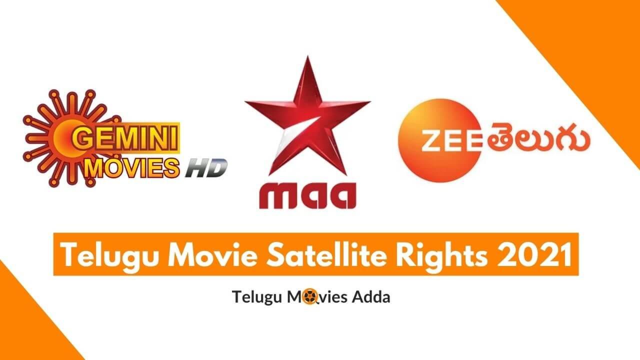 Telugu Movie Satellite Rights 2021